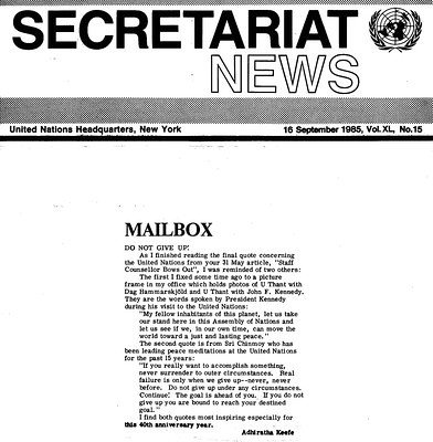 1985-sep-16-secretariat-news-ckg-not-give-up-u-thant-jfk-picture-quote